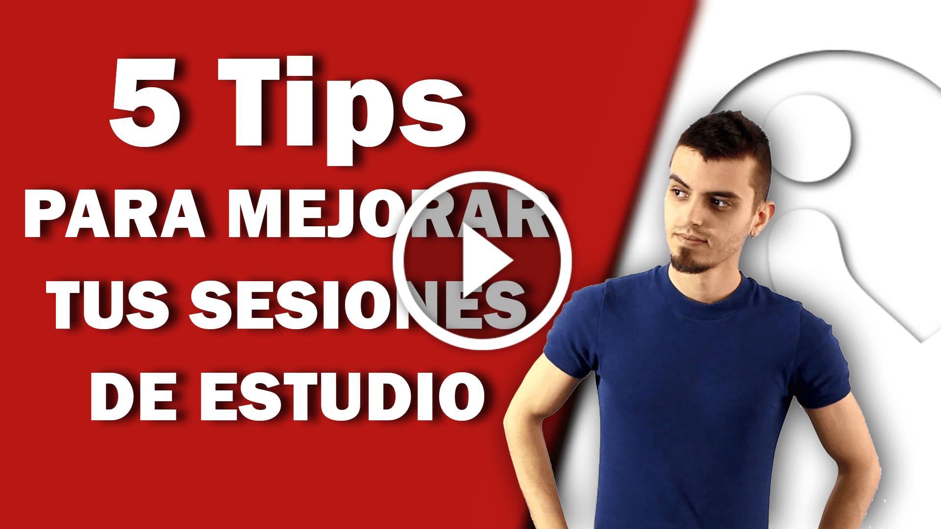 5 tips para mejorar tus sesiones de estudio